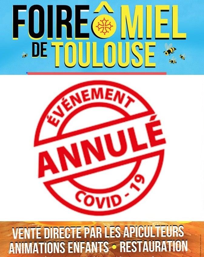 ANNULATION DE LA 5ème FOIRE Ô MIEL DE TOULOUSE